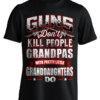 Guns Don't Kill People Grandpa's Do T-Shirt