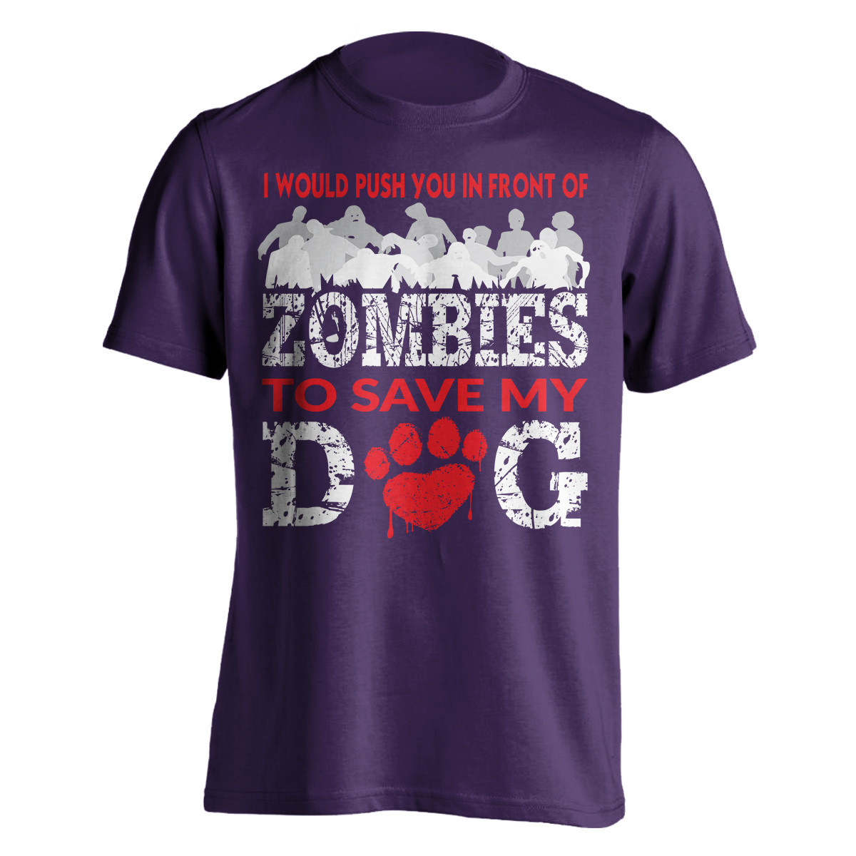 """I Would Push You In Front Of Zombies"" Dog T-Shirt"
