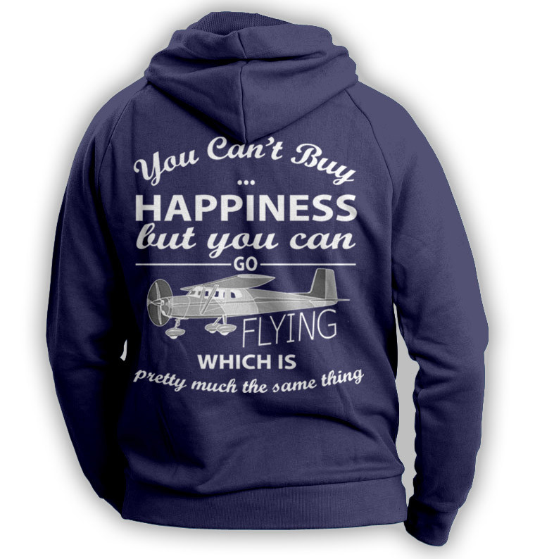 "''You Can't Buy Happiness"" Flying Hoodie"