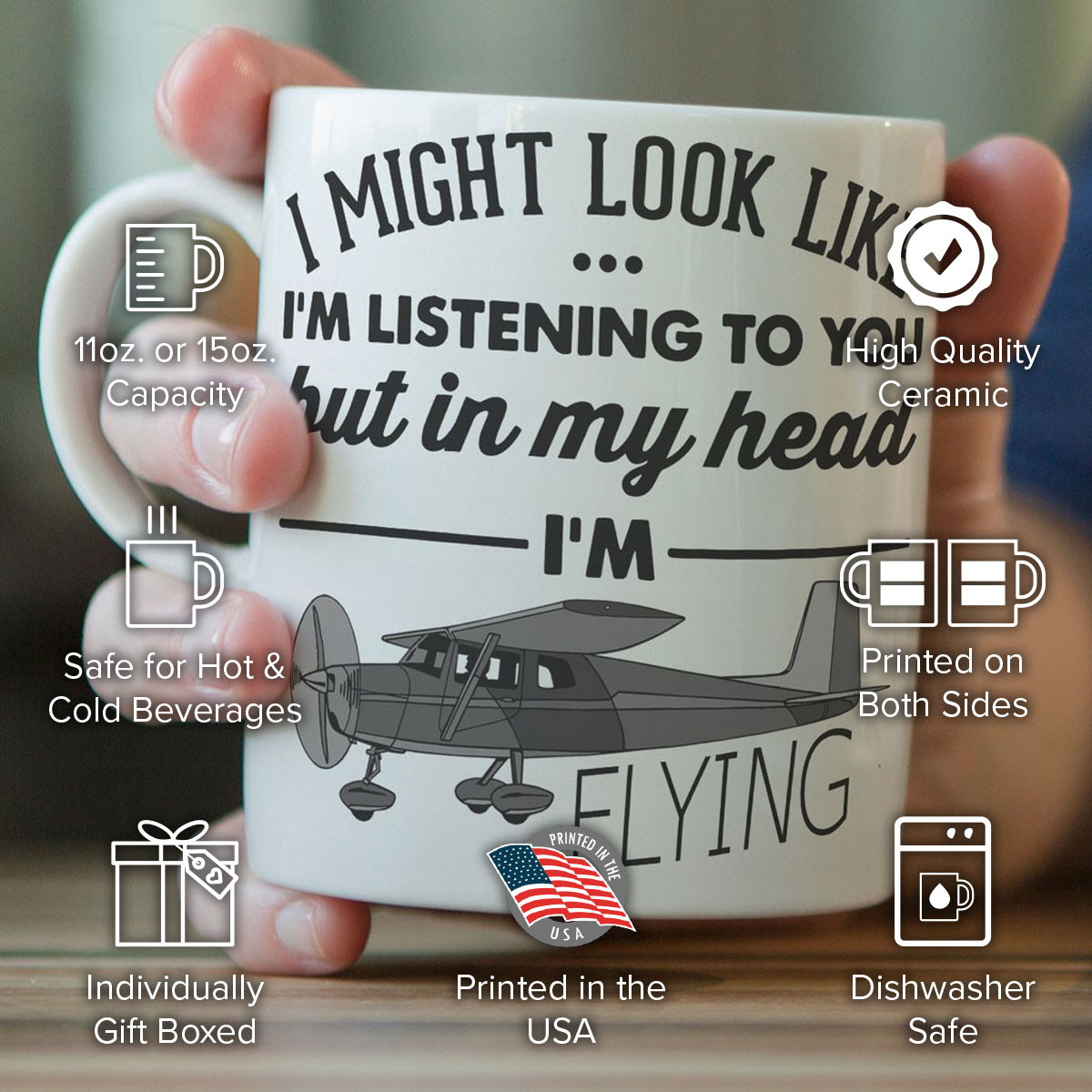 """I Might Look Like I'm Listening To You"" Flying Mug"