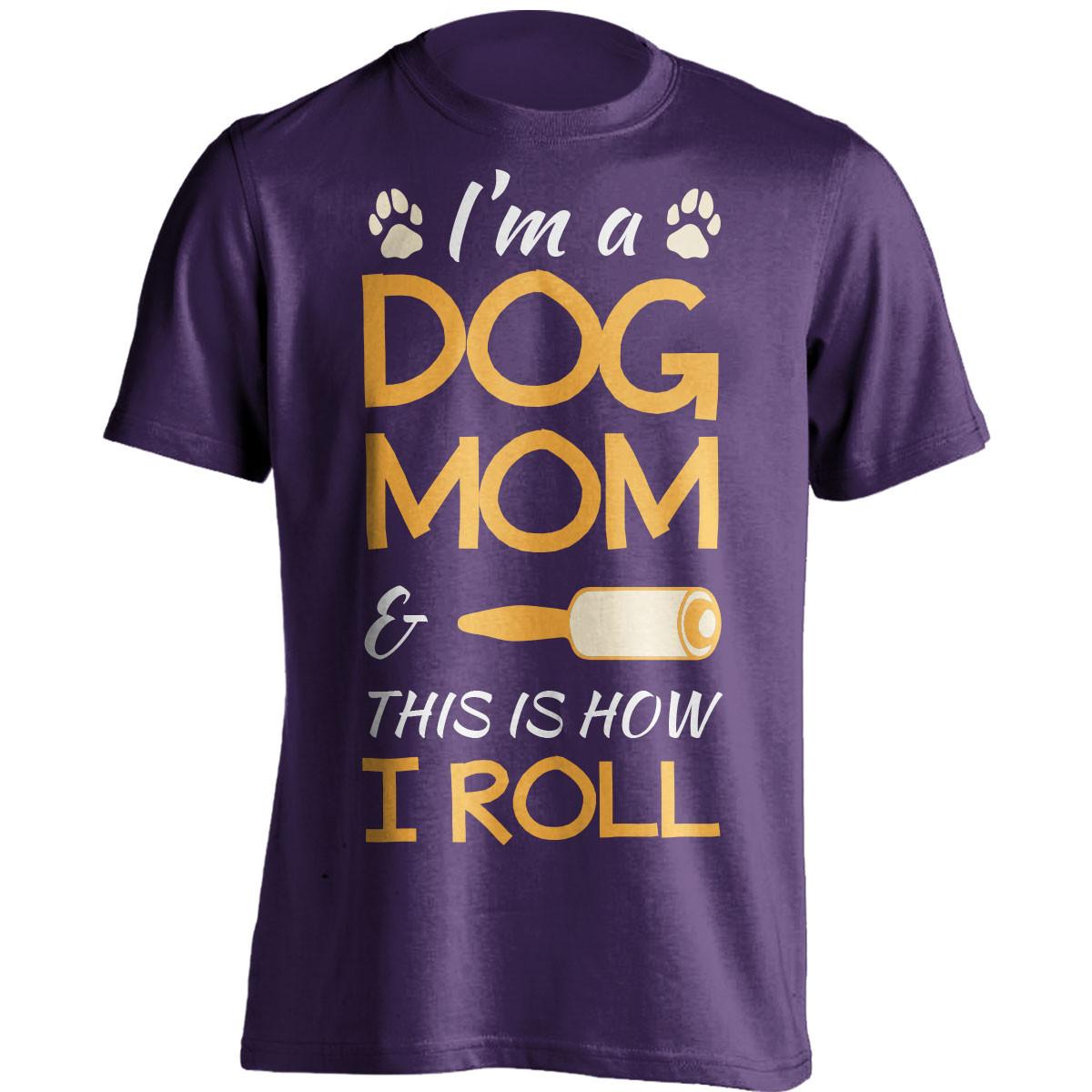 """I'm A Dog Mom"" T-Shirt"