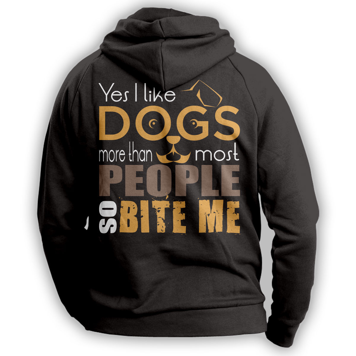 """I lIke Dogs More Than People So Bite Me"" Hoodie"