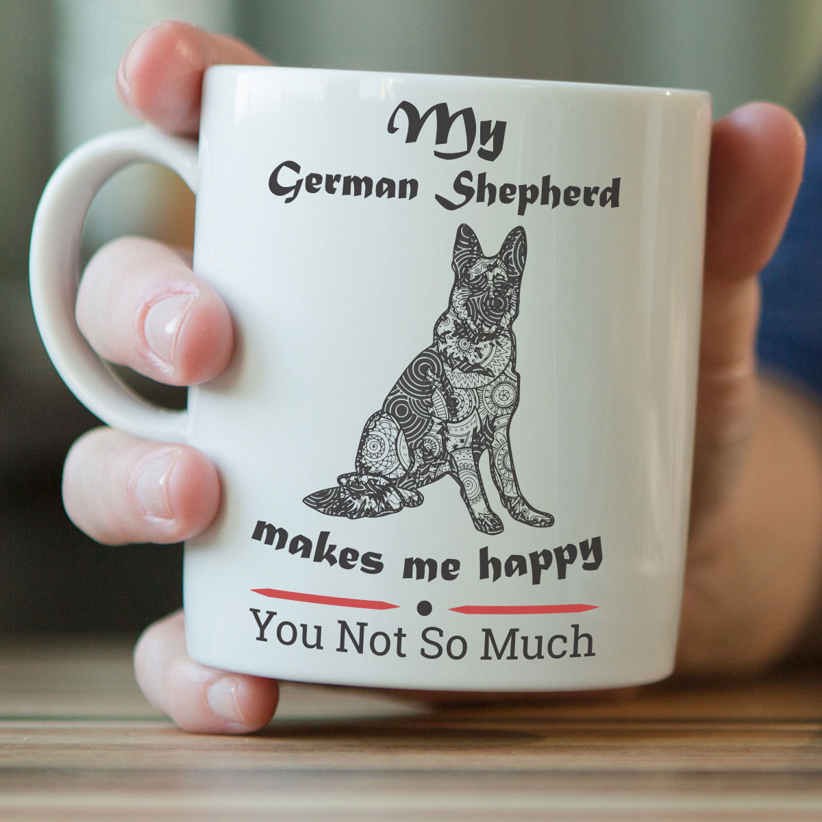 My German Shepherd Makes Me Happy Mug