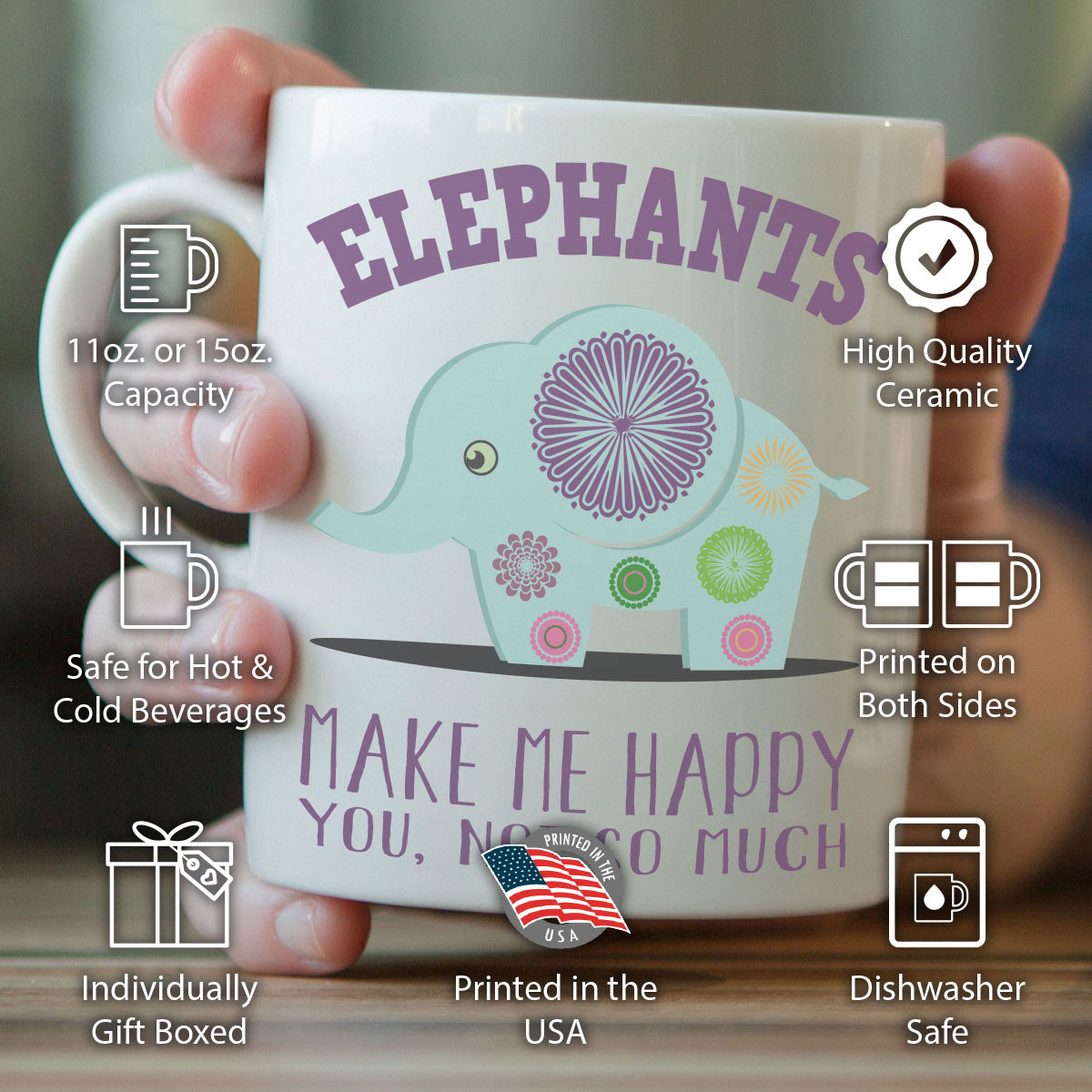 """Elephants Make Me Happy"" Elephant Mug"
